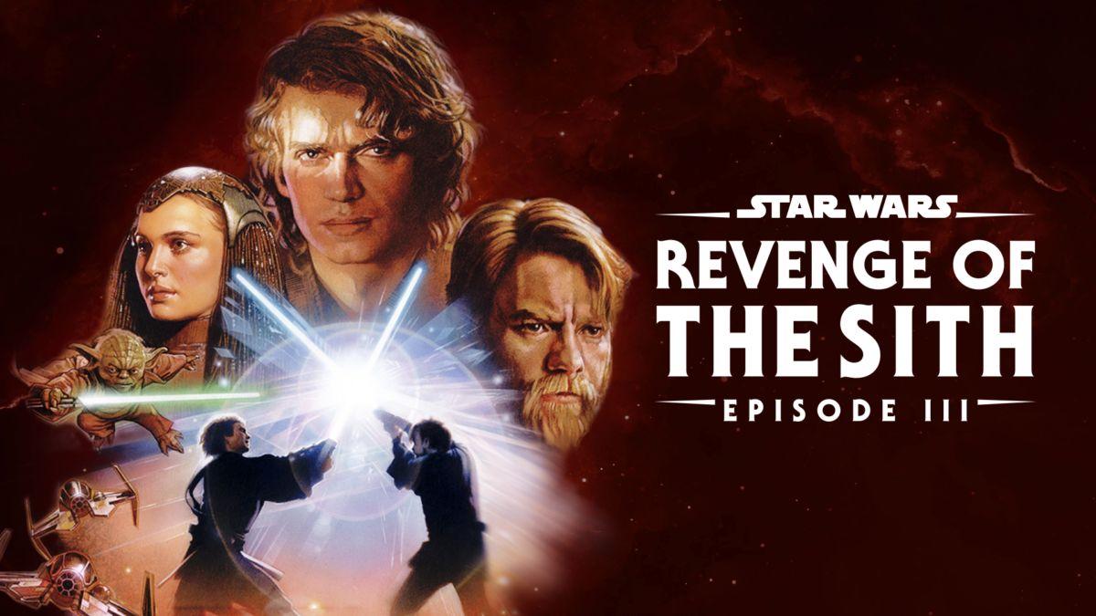 Watch Star Wars Revenge Of The Sith Episode Iii Full Movie Disney