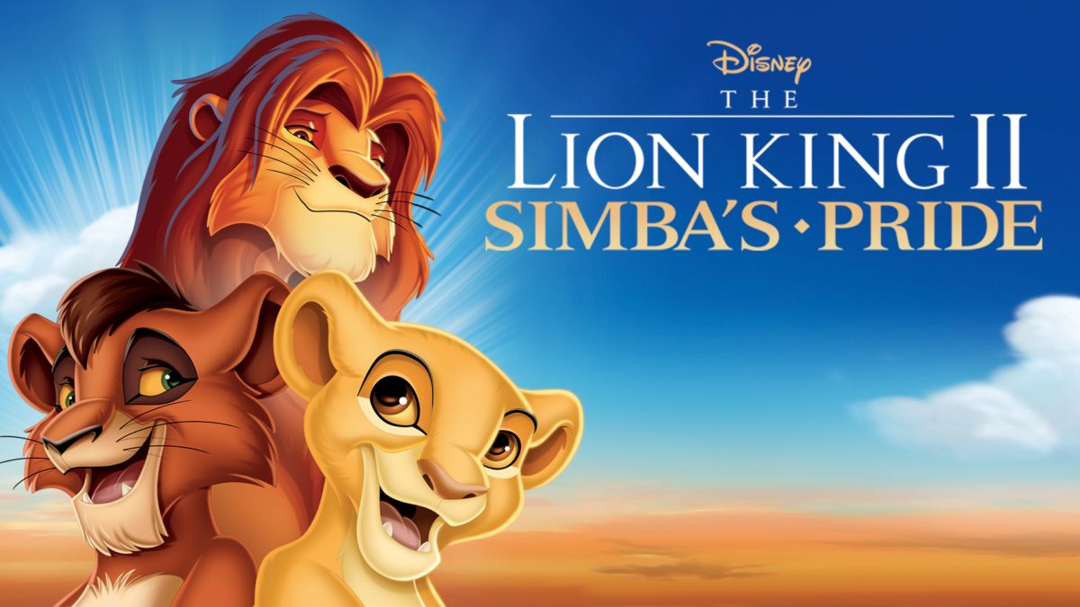 Watch The Lion King 2 Simba S Pride Full Movie Disney