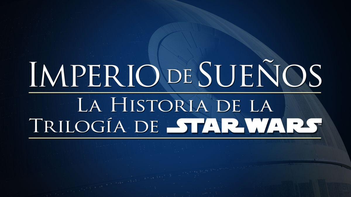 Star Wars Star Wars Day Star Wars: El Imperio de los Sueños