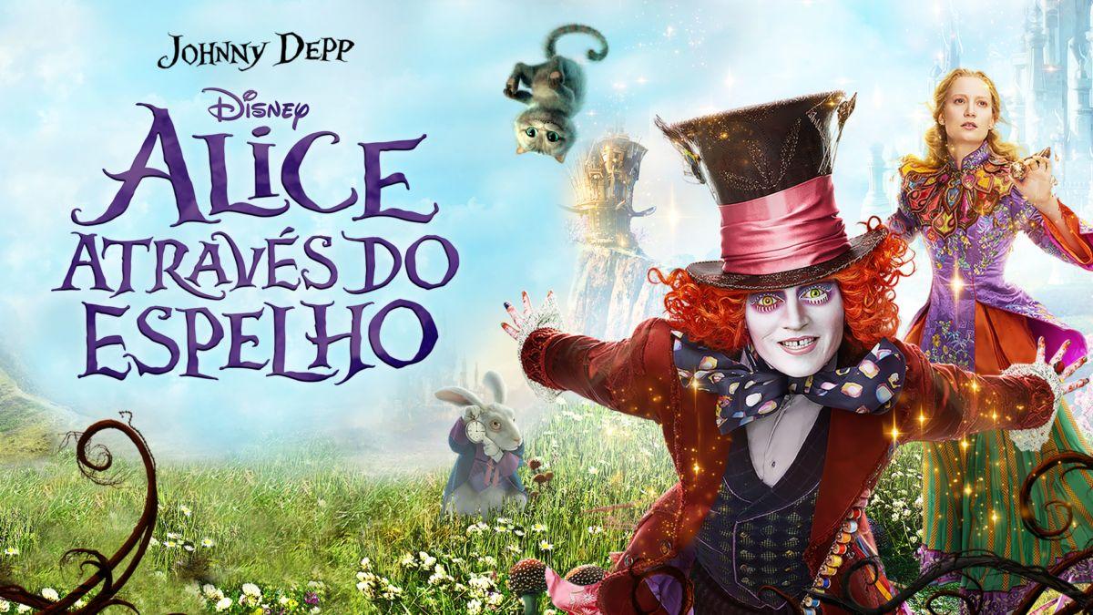 Assistir A Alice Atraves Do Espelho Filme Completo Disney