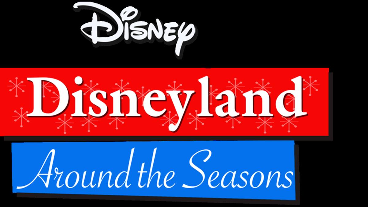 Disneyland Around the Seasons (Walt Disney's Wonderful World of Color: 1961-69)