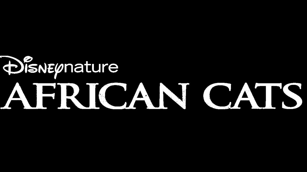 Disneynature African Cats