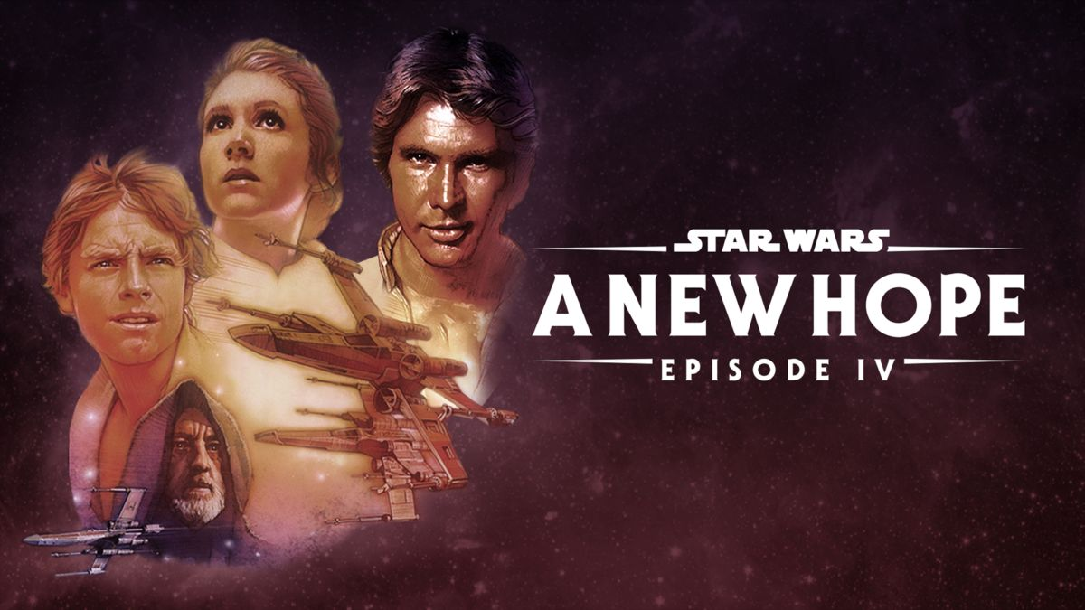Watch Star Wars A New Hope Episode Iv Full Movie Disney
