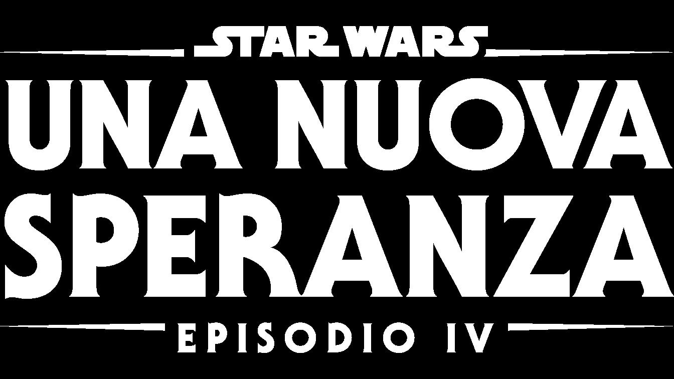 Star Wars: Una Nuova Speranza (Episodio IV)